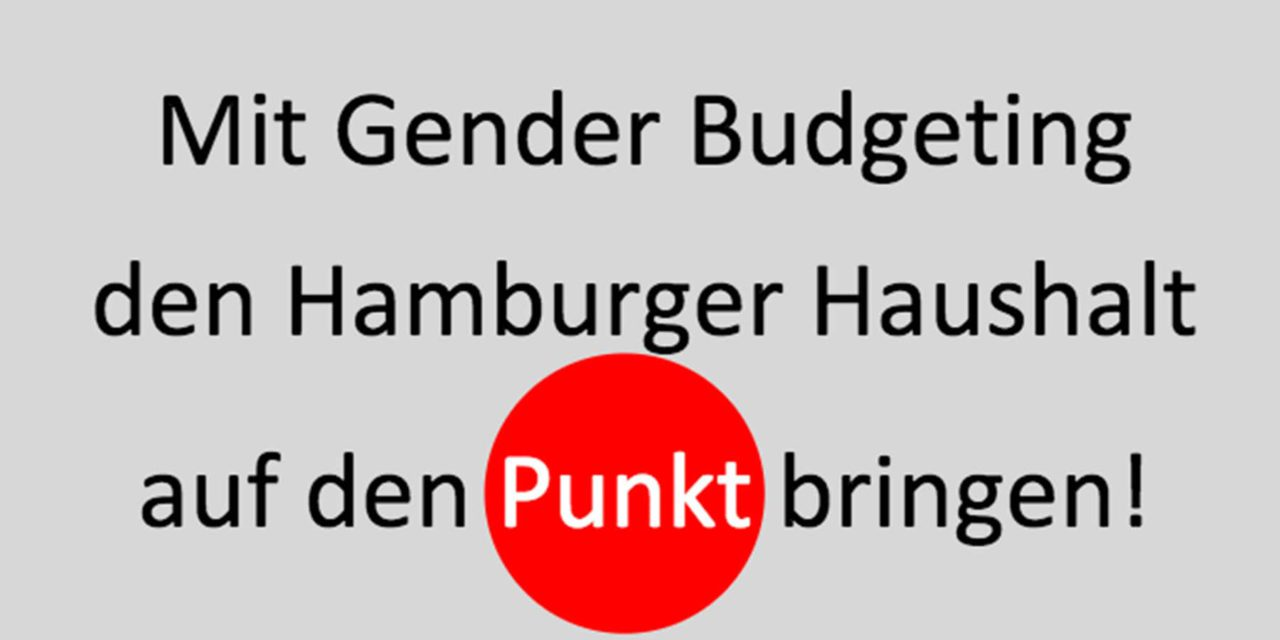 Mit Genderbudgeting den Haushalt auf den Punkt gebracht!