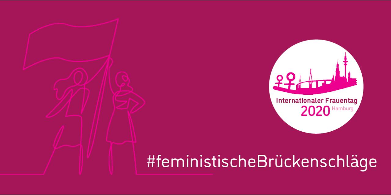 Internationaler Frauentag 2020 #feministische Brückenschläge