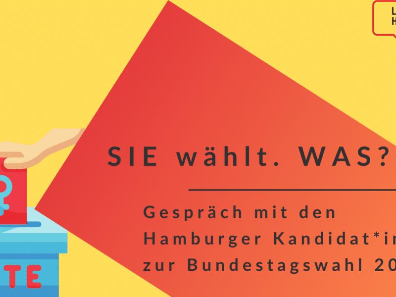SIE wählt! (Aber) Was? - Veranstaltungsreihe zur Bundestagswahl 2021