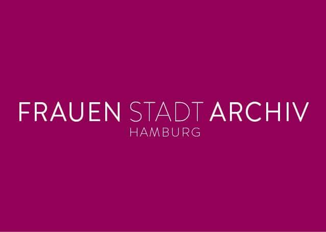 Seit April 2020 gibt es in Hamburg ein FrauenStadtArchiv